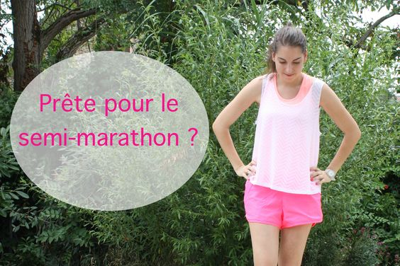 Running : Êtes-vous prête pour un semi-marathon ? | Noush