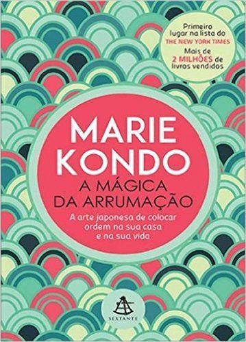 A Mágica da Arrumação - Livros na Amazon.com.br