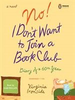 Click here to view Audiobook details for No! I Don't Want to Join a Book Club by Virginia Ironside