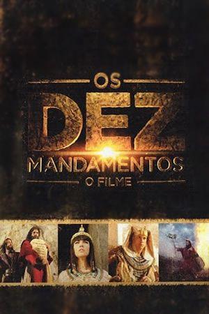 Moises Y Los Diez Mandamientos Os Dez Mandamentos 2 016 The Bible Movie Free Movies Online Movies
