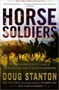 Horse Soldiers by Doug Stanton. True story of the first American soldiers in Afghanistan after 9/11. SF baby!
