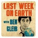 Listen to SModcast » Last Week On Earth with Ben Gleib on Stitcher SmartRadio