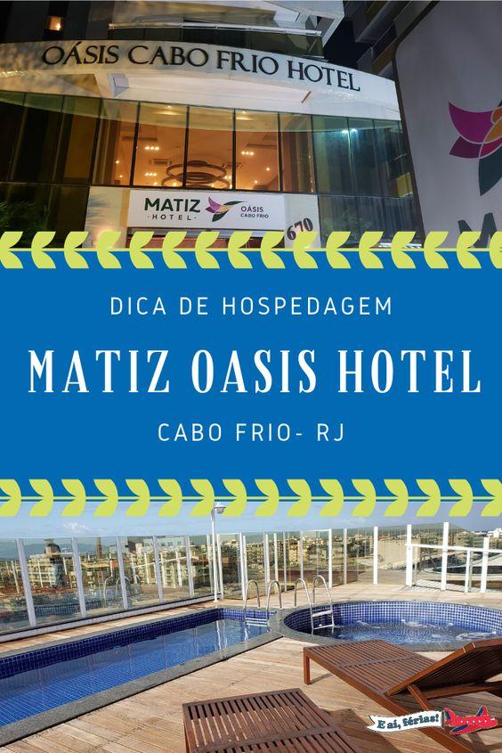Cabo Frio - Matiz Oasis Hotel