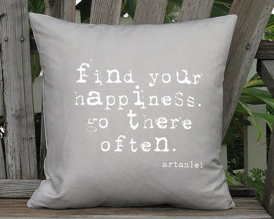 Find Your Happiness Pillow  Quote Pillow Cover by artanlei on Etsy, $35.00