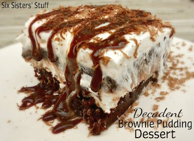 Decadent Brownie Pudding Dessert- layers of cream cheese, pudding whipped topping, and chocolate. It's so good! SixSistersStuff.com