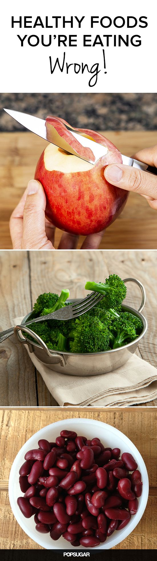 Make sure you are cooking these healthy foods the right way to maximize their nutritional potential.