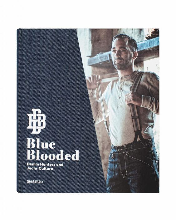 Blue Blooded: 'Denim Hunters and Jeans Culture'