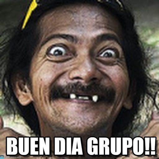 Hola Grupo De Whatsapp Mensajes Divertidos Imagenes Para Whatsapp Funny Good Morning Memes Karen Memes Morning Memes