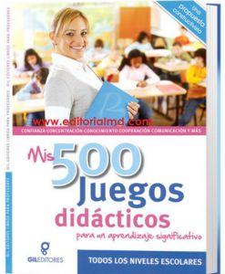 Mis 500 Juegos didacticos