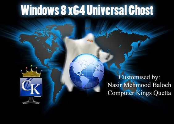 Windows 8 x64 Universal Ghost By CK Quetta ~ Computer Kings Quetta
