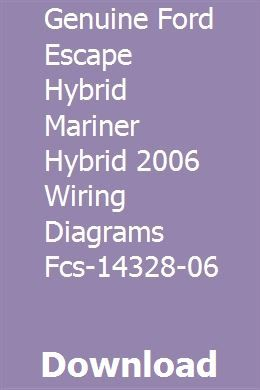 GENUINE FORD ESCAPE HYBRID MARINER HYBRID 2006 WIRING ... on