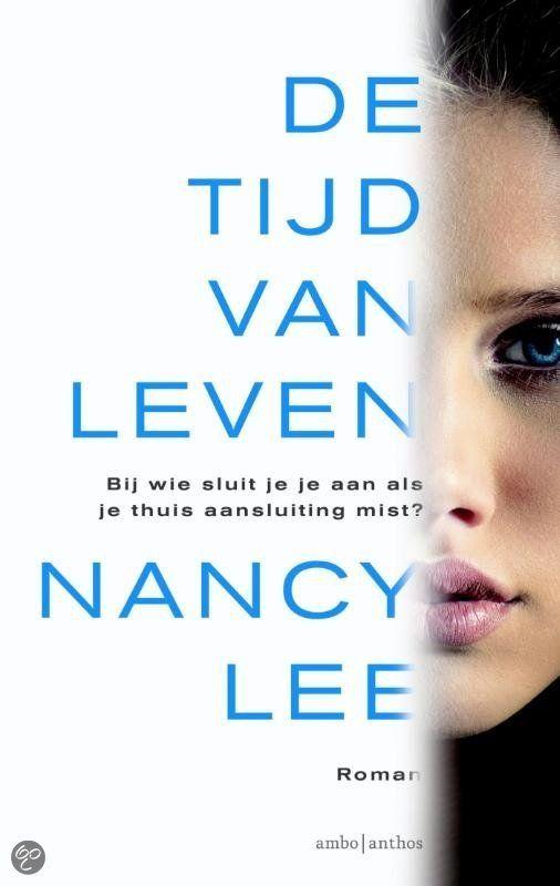 De tijd van leven - Nancy Lee