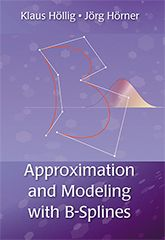 Approximation and modeling with B-splines / Klaus Höllig, Jörg Hörner. 2013. Mais información:  http://www.siam.org/books/ot132/
