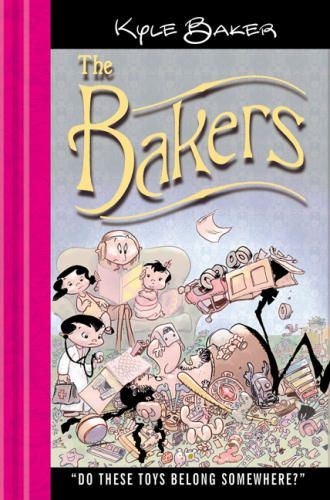 The Bakers: Do These Toys Belong Somewhere? collects Kyle #Baker's family-oriented #cartoons. The family's based on his own, with dreadlocked daddy, organized mommy, and three adorable kids, but the #humor is universal. The book's subjects are lightweight — avoiding waking up the kids, trying to get a photo where they all look good, problems with the Tooth Fairy — but hilarious. The book is easy to pick up and put down, and it'll be just as funny when it's re-read months or years from now.
