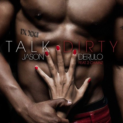 Jason Derulo, 2 Chainz – Talk Dirty (single cover art)