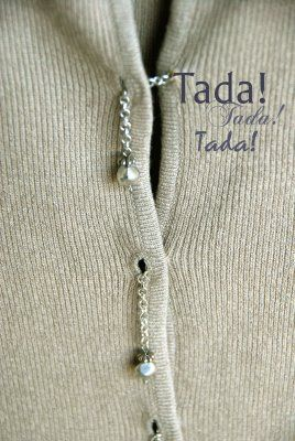 DIY Cardigan Upgrade. Beads and chain that you can customize in any way you want. blah-to-tada.blog...