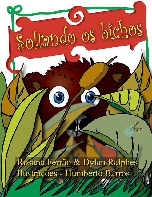 A capa do Livro Soltando os Bichos - edit- Escrita Fina by Humberto Barros,