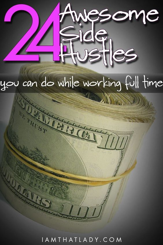 Looking for extra cash? Here are 24 side hustles you can do while working full time!