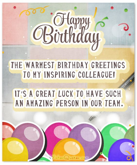 33 Heartfelt Birthday Wishes For Colleagues By Wishesquotes Birthday Wishes For Coworker Funny Happy Birthday Wishes Happy Birthday Colleague