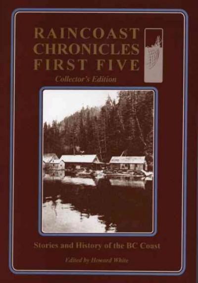 Raincoast Chronicles First Five