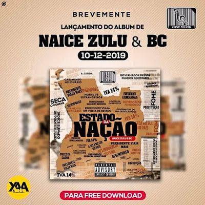 Download Mp3 Naice Zulu E Bc Estado Da Nacao Album Baixar
