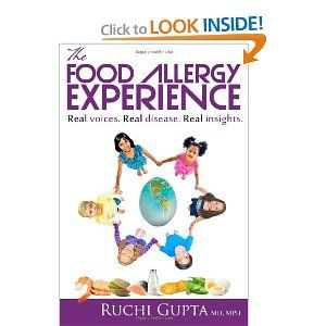 The Food Allergy Experience: Black and White: Dr. Ruchi S Gupta MD MPH, Tiffany Glass Ferreira, Denise Bunning