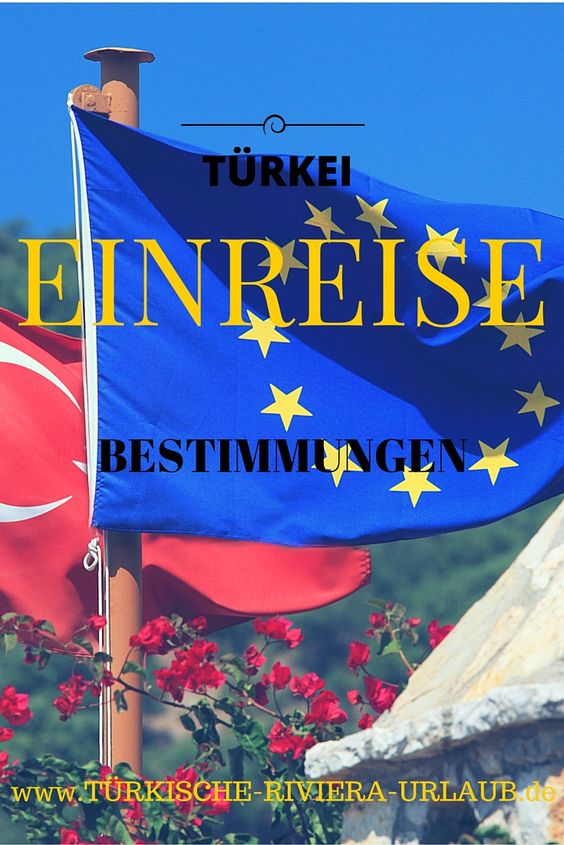 Aktuelle Einreisebestimmungen in der Türkei. Was du auf jeden Fall beachten sollst! #Türkei