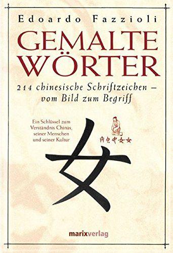 Gemalte Wörter: 214 Chinesische Schriftzeichen - Vom Bild... http://www.amazon.de/dp/3937715347/ref=cm_sw_r_pi_dp_C7Elxb0ABQ9EJ