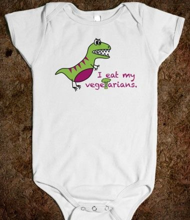 t rex eats his vegetarians my brother in law would love this