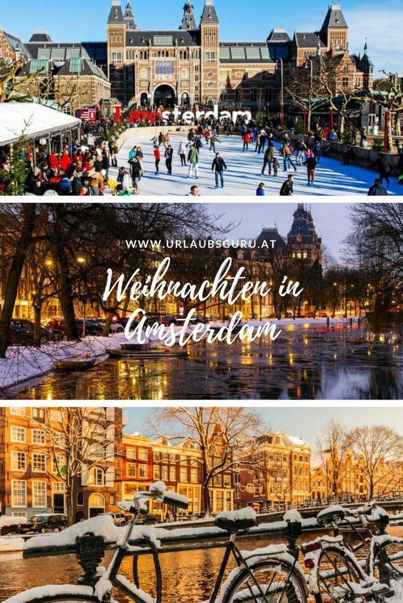 Weihnachten In Amsterdam Bezaubernd In 2019 Urlaub