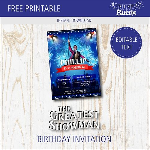 Free Printable The Greatest Showman Birthday Party Invitations Birthday Buzzin Birthday Party Invitations Birthday Invitations The Greatest Showman