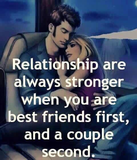 Relationships Are Always Stronger When You Are Best Friends And A Couple Second Best Friends Relationship That One Friend