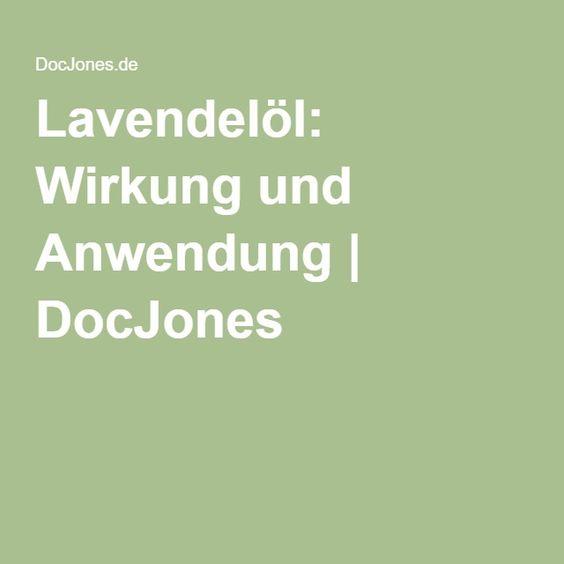 Lavendelöl: Wirkung und Anwendung   DocJones