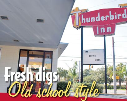 Great Place: Thunderbird Inn. Savannah, GA. Old school motel, walking distance to shopping, restaurants, etc. Really fun.