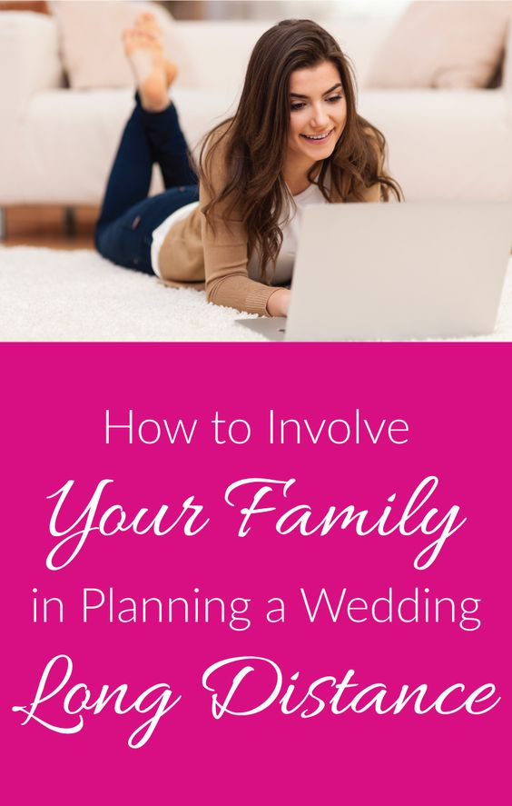 Planning a wedding long distance can be hard! Check out these tips on how to involve your family in the process.
