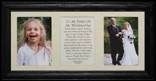 TO MY FATHER ON MY WEDDING DAY Poetry & Photo