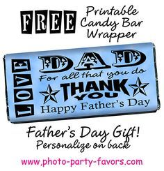 Easy Father's Day Craft - Print and personalize this free candy bar wrapper and wrap around a 1.5 oz Hershey bar for a DIY sweet treat for Dad! More printables and other party stuff at http://www.photo-party-favors.com/
