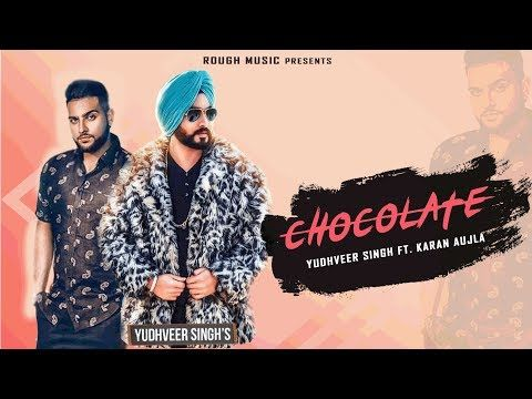 Chocolate Yudhveer Singh Full Video Latest Punjabi Song 2019