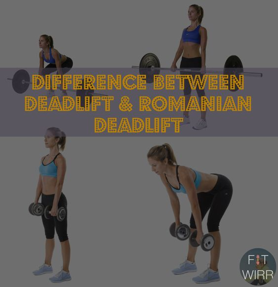 The Difference Between Powerlifting And Resistance: Difference Between Romanian Deadlift And Regular Deadlift