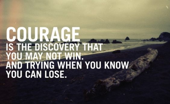 The Real Courage #quotes #inspirational