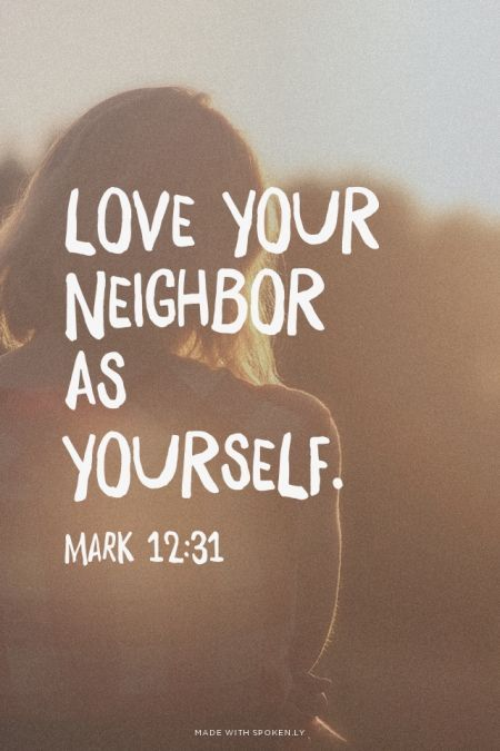 Because It S Awesome The I Am Project Love Thy Neighbor Love Thy Neighbor Neighbor Quotes Love Your Neighbour