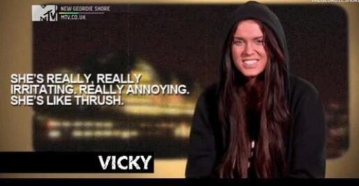 Geordie shore. Vicky