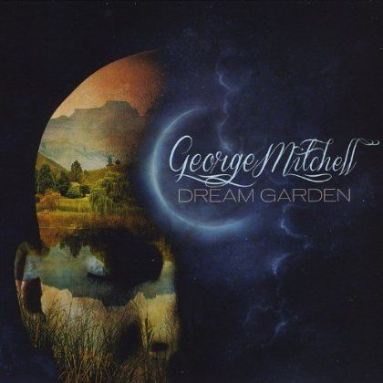 George Mitchell - Dream Garden