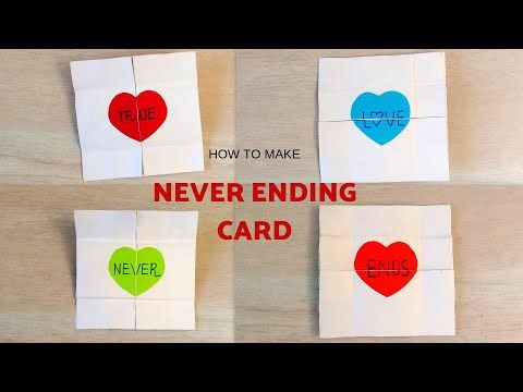 How To Make An Endless Love Card Never Ending Card Diy Love
