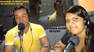 Serrinha dos Pintos da  Gente: ASSISTÊNCIA SOCIAL EM AÇÃO PROGRAMA DE RADIO (VSFM...