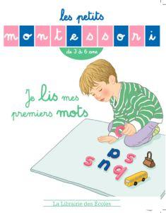 Apprenez à lire à votre enfant avant 6 ans: quelques règles à suivre | Lycée International  Montessori – Ecole Athéna – Le blog de Sylvie d'Esclaibes.