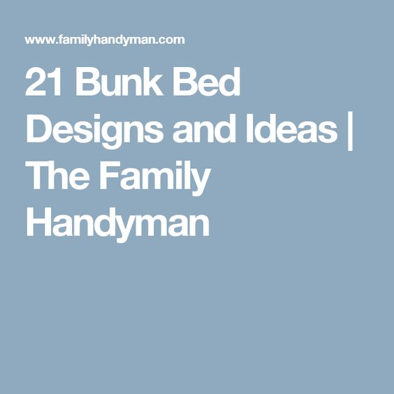21 Bunk Bed Designs and Ideas | The Family Handyman