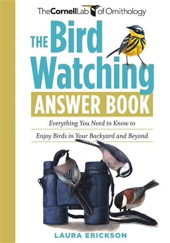 The Bird Watching Answer Book $14.95 #cornellbirds #macaulaylibrary #birdwatching