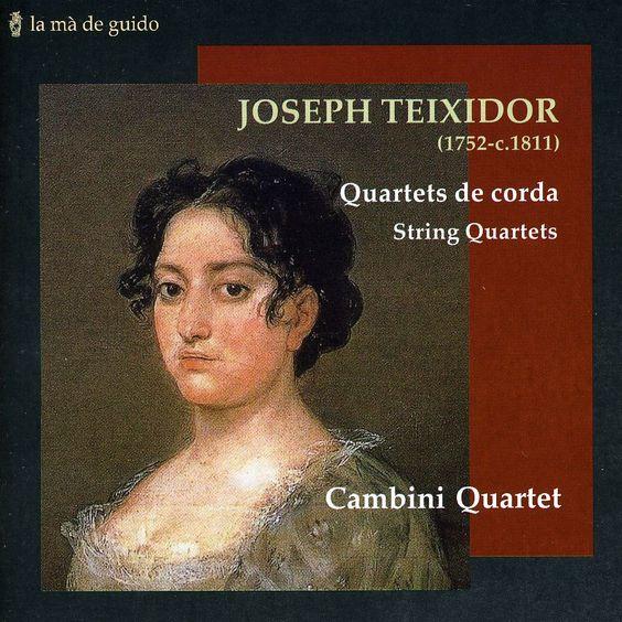 Joseph Teixidor - Teixidor: String Quartets