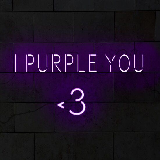 I Purple You Night Sky Wallpaper Purple Aesthetic Neon Signs
